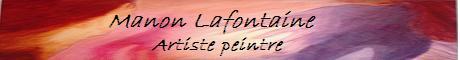 Artiste peintre Manon Lafontaine - Galerie d'art virtuelle