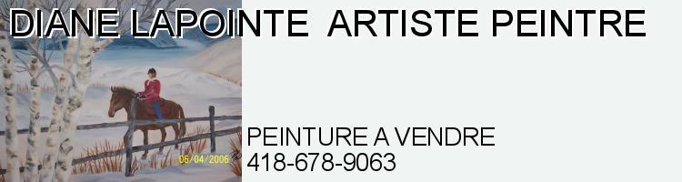 ARTISTE PEINTRE  -   DIANE LAPOINTE