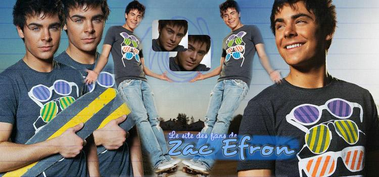 Le site des fans de Zac Efron
