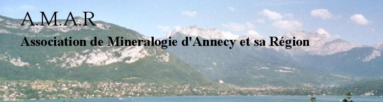 ASSOCIATION MINERALOGIE D'ANNECY ET SA REGION