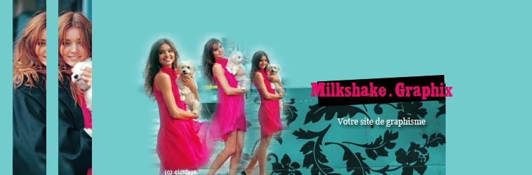 Miilk'Shake Graphiix