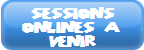 Session Online à venir