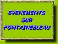 Evènements autour de Fontainebleau !