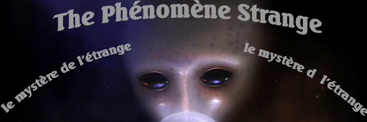 The Phénomène Strange