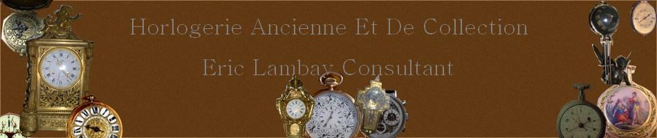 Montres-Pendules-Horloges  pour les passionnés d'horlogerie ancienne.