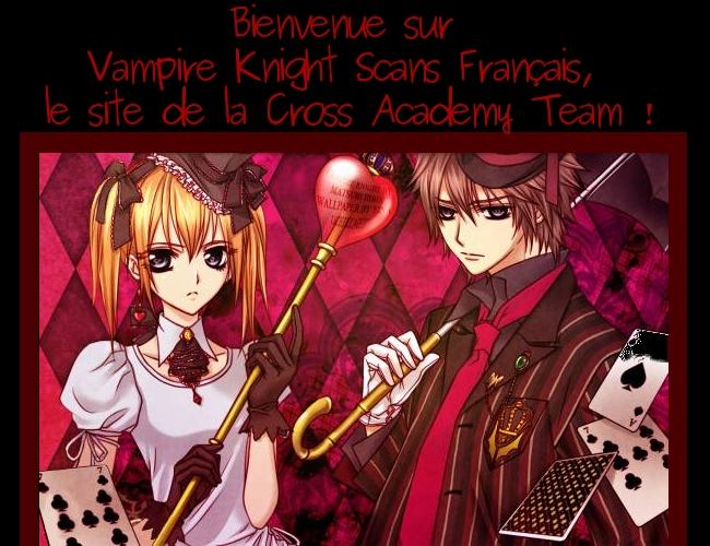 Lisez les scans de Vampire Knight en Francais !