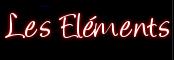 LES ELEMENTS