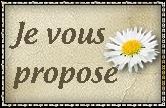 Je vous propose...