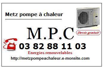 Metz pompe à chaleur,énergies renouvelables en Moselle et LORRAINE EST