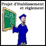 Projet d'établissement et règlement