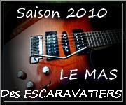 Programme des concerts 2010 au Mas des Escaravatiers