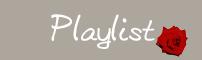 [ Playlist ]