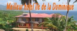 meilleur hotel de l'île de la Dominique