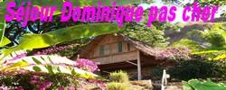 SEJOUR DOMINIQUE PAS CHER, week-end, promos, petits prix, hotels, meublés, villa, appartement, camping sur l'ile de la Dominique