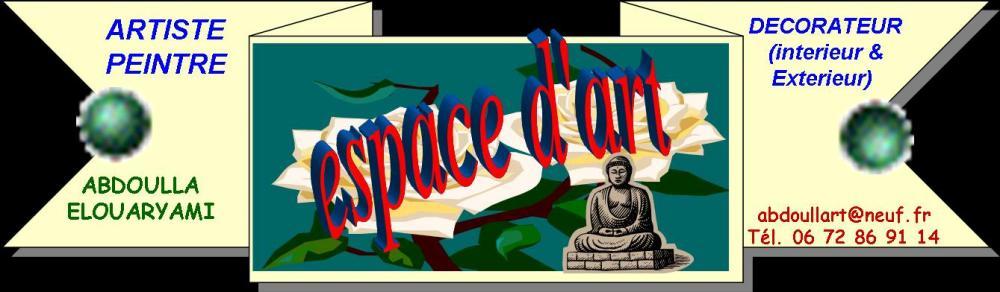 DECORATEUR-TAPISSIER-ARTISTE PEINTRE- ESPACE D'ART