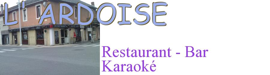 Le Restaurant Bar L'ARDOISE - Tarbes