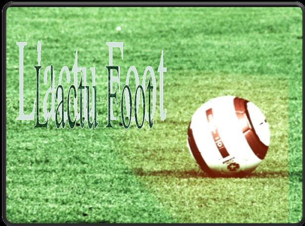 L'actu Football