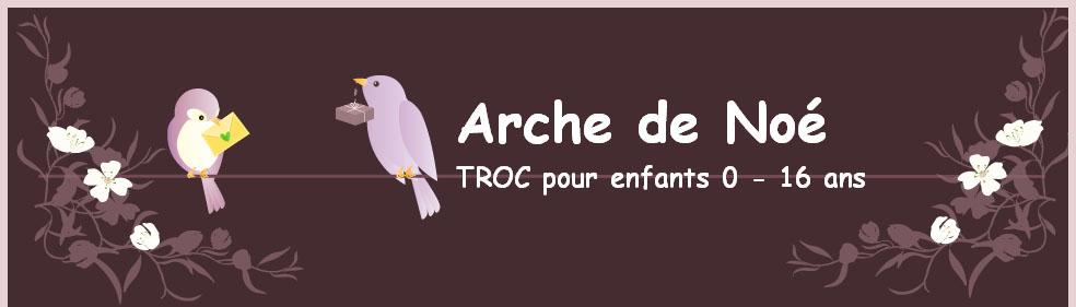 TROC pour enfants - Arche de Noé - Sonvilier