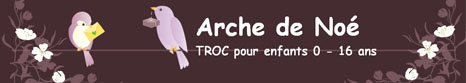Arche de Noé - LE TROC