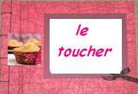 le toucher...