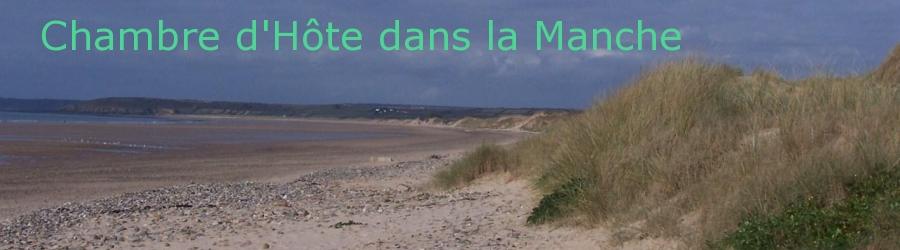 Chambre d'hôtes dans le Nord Cotentin