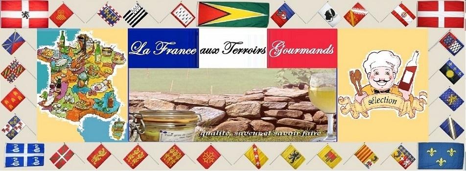 La France aux Terroirs Gourmands