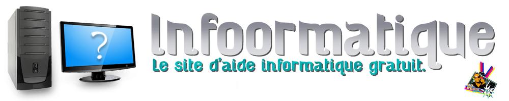 Infoormatique - Aide & Apprentissage Informatique gratuit