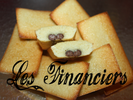 FINANCIERS ou FRIANDS