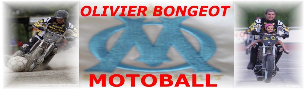 OLIVIER BONGEOT 24 ANS DE MOTOBALL