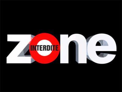Appel à Témoin Zone Interdite