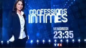 Appel à témoin émission  Confessions intimes  sur TF1