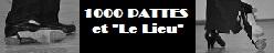 """1000 PATTES et """"Le Lieu"""""""