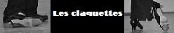 Les Claquettes