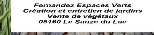 FERNANDEZ ESPACES VERTS CREATION, ENTRETIEN, VENTE DE VEGETAUX 05 HAUTES ALPES