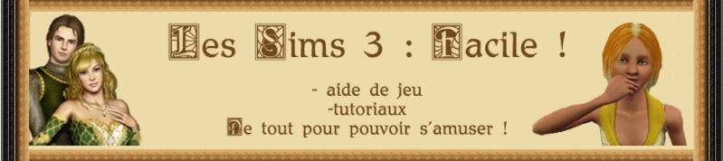 Les Sims 3 : Facile !