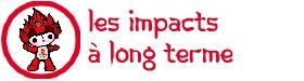 Les impacts à long terme
