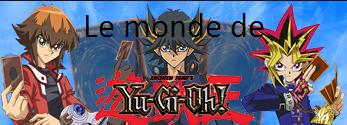 Le monde de Yu-gi-oh
