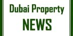 Dubai Property News