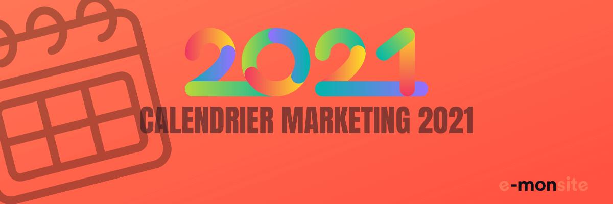 Calendrier marketing 2021 emonsite
