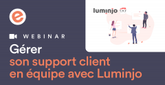 Webinar support client luminjo